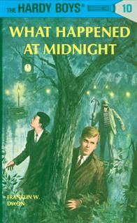 Hardy Boys 10: What Happened at Midnight, Franklin Dixon