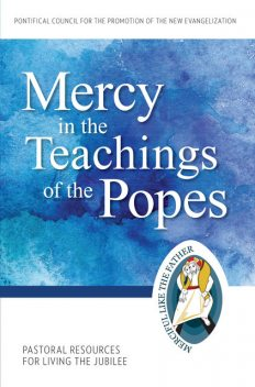 Mercy in the Teachings of the Popes, Pontifical Council for the Promotion of the New Evangelization