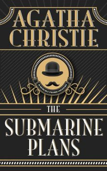 The Submarine Plans, Agatha Christie