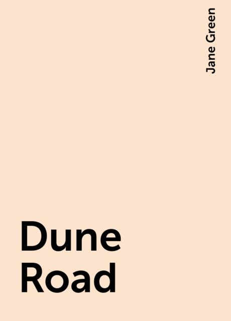 Dune Road, Jane Green