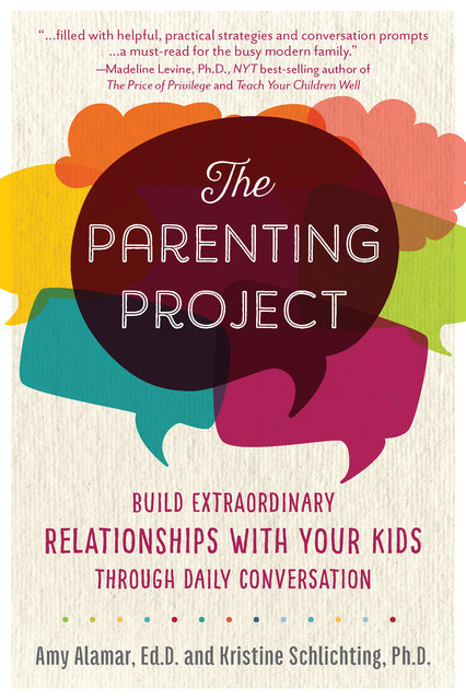 The Parenting Project, Amy Alamar, Kristine Schlichting