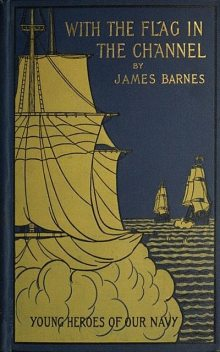 With the Flag in the Channel, James Barnes
