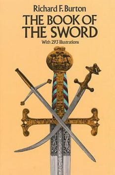 The Book of the Sword, Sir Richard F.Burton