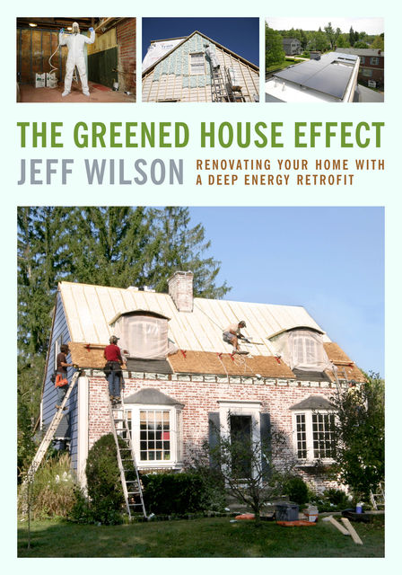 The Greened House Effect, Jeff Wilson