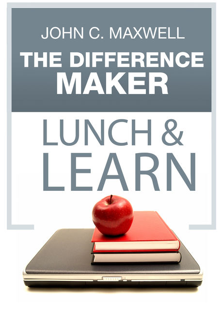 The Difference Maker Lunch & Learn, Maxwell John