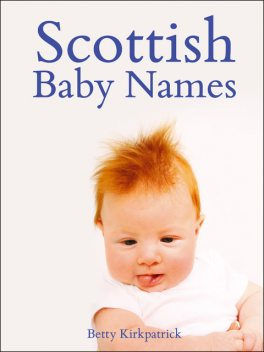 Scottish Baby Names, Betty Kirkpatrick