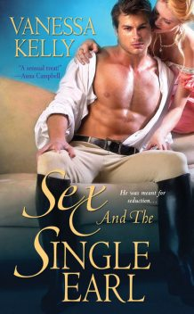 Sex and the Single Earl, Vanessa Kelly