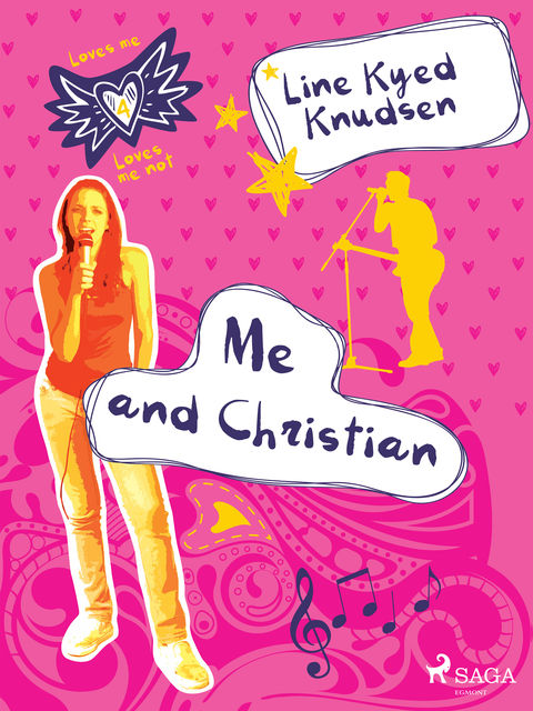 Loves Me/Loves Me Not 4 – Me and Christian, Line Kyed Knudsen