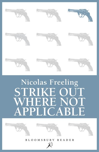Strike Out Where Not Applicable, Nicolas Freeling