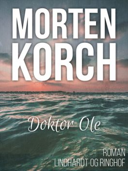 Doktor Ole, Morten Korch