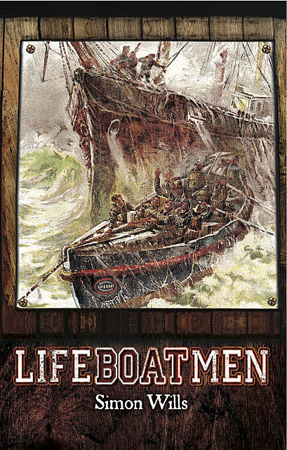 Lifeboatmen, Simon Wills