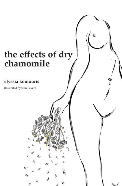 the effects of dry chamomile, Elyssia Koulouris