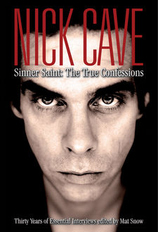Nick Cave, Mat Snow