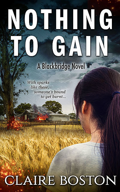 Nothing to Gain, Claire Boston