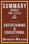 Summary Bundle Two Titles in One – Entertaining and Educational, SpeedyReads