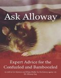 Ask Alloway: Expert Advice for the Confuzled and Bamboozled, Rhian Waller, Alloway, Liv Martens