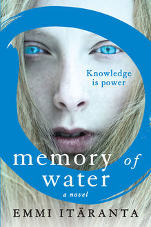 Memory of Water, Emmi Itäranta