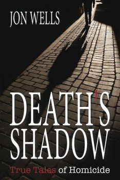 Death's Shadow, Jon Wells
