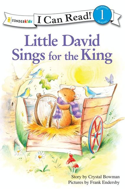 Little David Sings for the King, Crystal Bowman