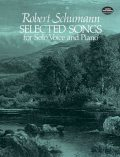 Selected Songs for Solo Voice and Piano, Robert Schumann