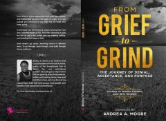 From Grind to Grief, Andrea A Moore