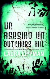 Un asesino en Butchers Hill, Laura Lippman