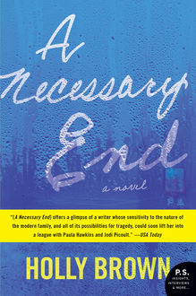 A Necessary End, Holly Brown