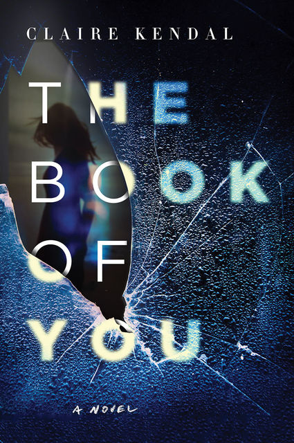 The Book of You, Claire Kendal