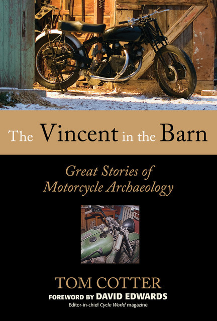 The Vincent in the Barn, Tom Cotter