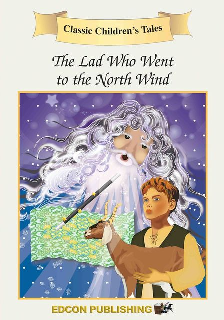 The Lad Who Went to the North Wind, Edcon Publishing Group