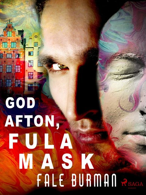 God afton, fula mask, Fale Burman