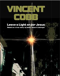 Leave A Light On jesus, Vincent Cobb