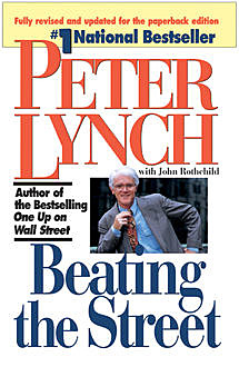 Beating the Street, Peter Lynch