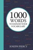 1000 Words to Expand Your Vocabulary, Joseph Piercy