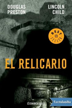 El relicario, Douglas Preston y Lincoln Child