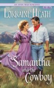 An Avon True Romance: Samantha and the Cowboy, Lorraine Heath