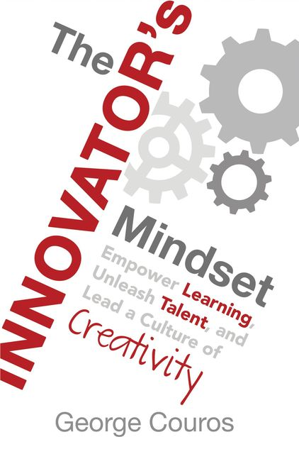 The Innovator's Mindset, George Couros