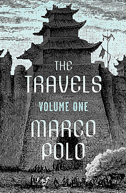 The Travels Volume One, Marco Polo