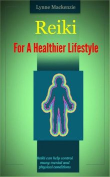 Reiki For A Healthier Lifestyle, Russ Chard