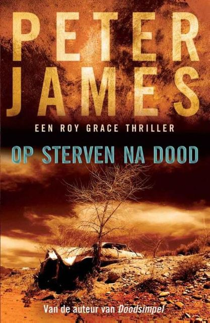 Op sterven na dood, Peter James