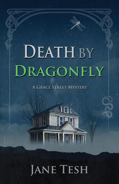 Death by Dragonfly, Jane Tesh