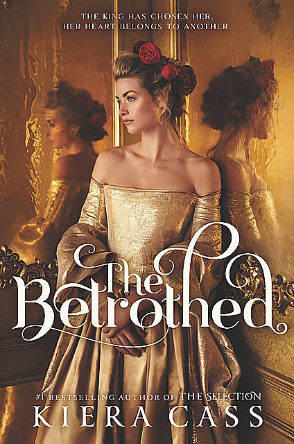 The Betrothed, Kiera Cass