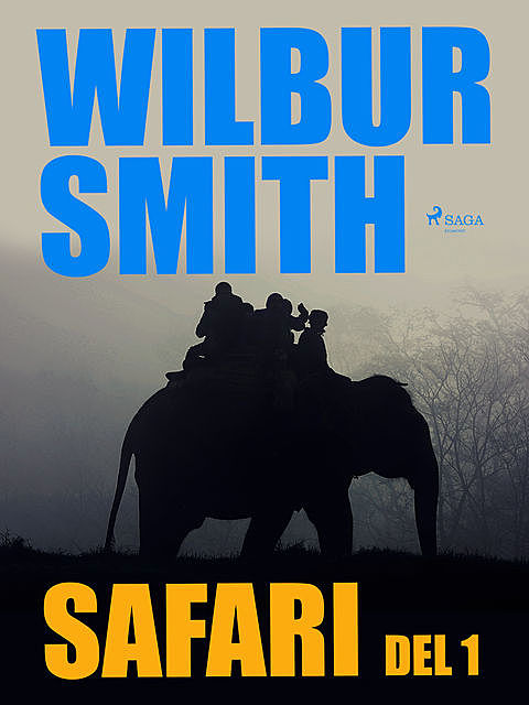 Safari del 1, Wilbur Smith