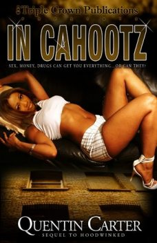 In Cahootz, Quentin Carter