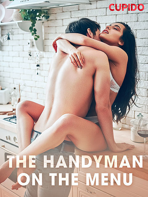 The Handyman on the Menu, Others Cupido