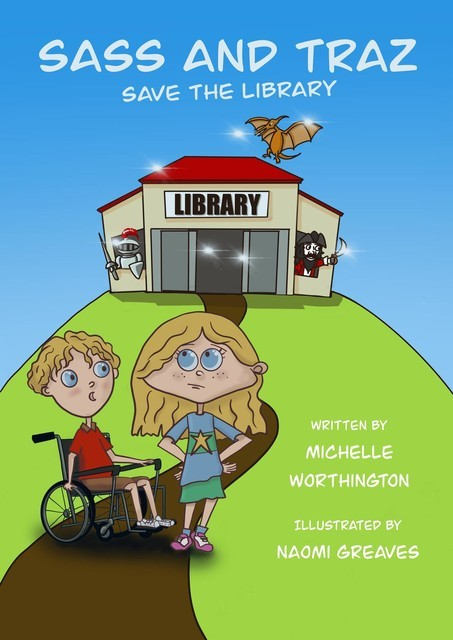 Sass and Traz Save the Library, Michelle Worthington