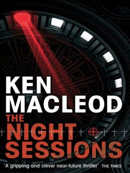 The Night Sessions, Ken MacLeod
