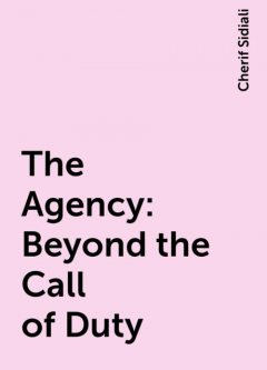 The Agency: Beyond the Call of Duty, Cherif Sidiali
