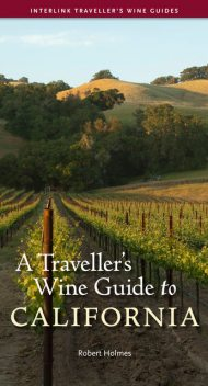 A Traveller's Wine Guide to California, Robert Holmes