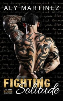 Fighting Solitude (On The Ropes #3), Aly Martinez